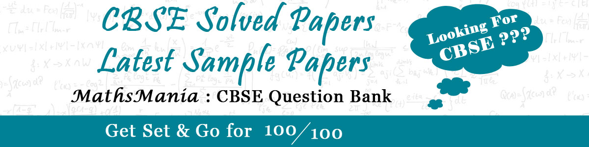 CBSE SOLVED PAPERS & SAMPLE PAPERS for XII